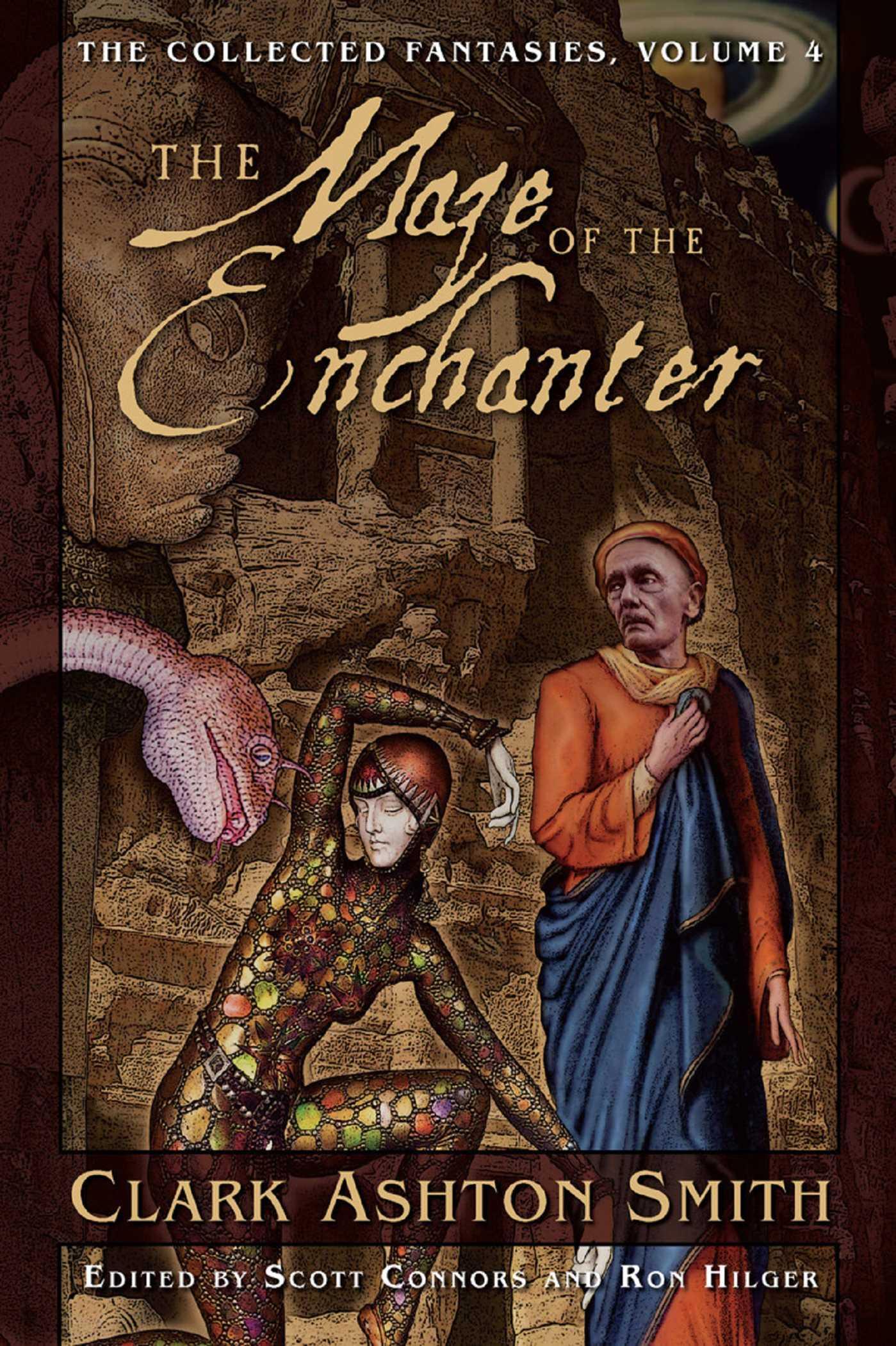 Collected Fantasies of Clark Ashton Smith: The Maze of the Enchanter