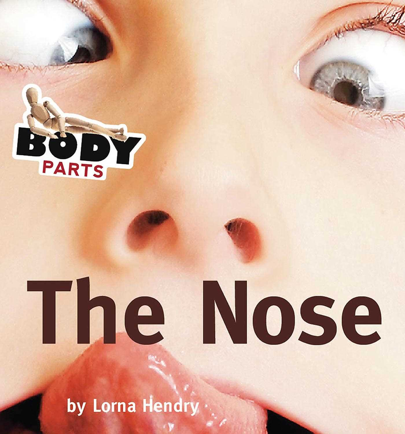 Body Parts: The Nose