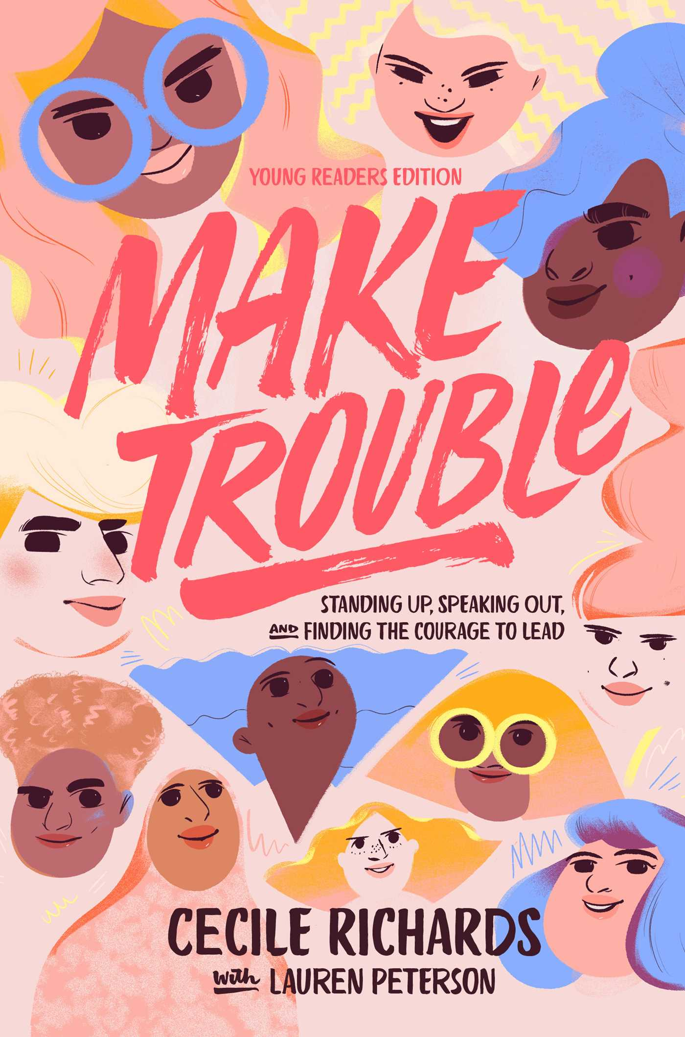 Picture of Make Trouble Young Readers Edition