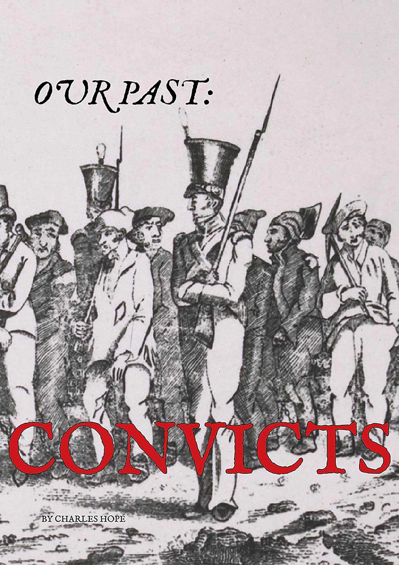 Convicts: Our Past
