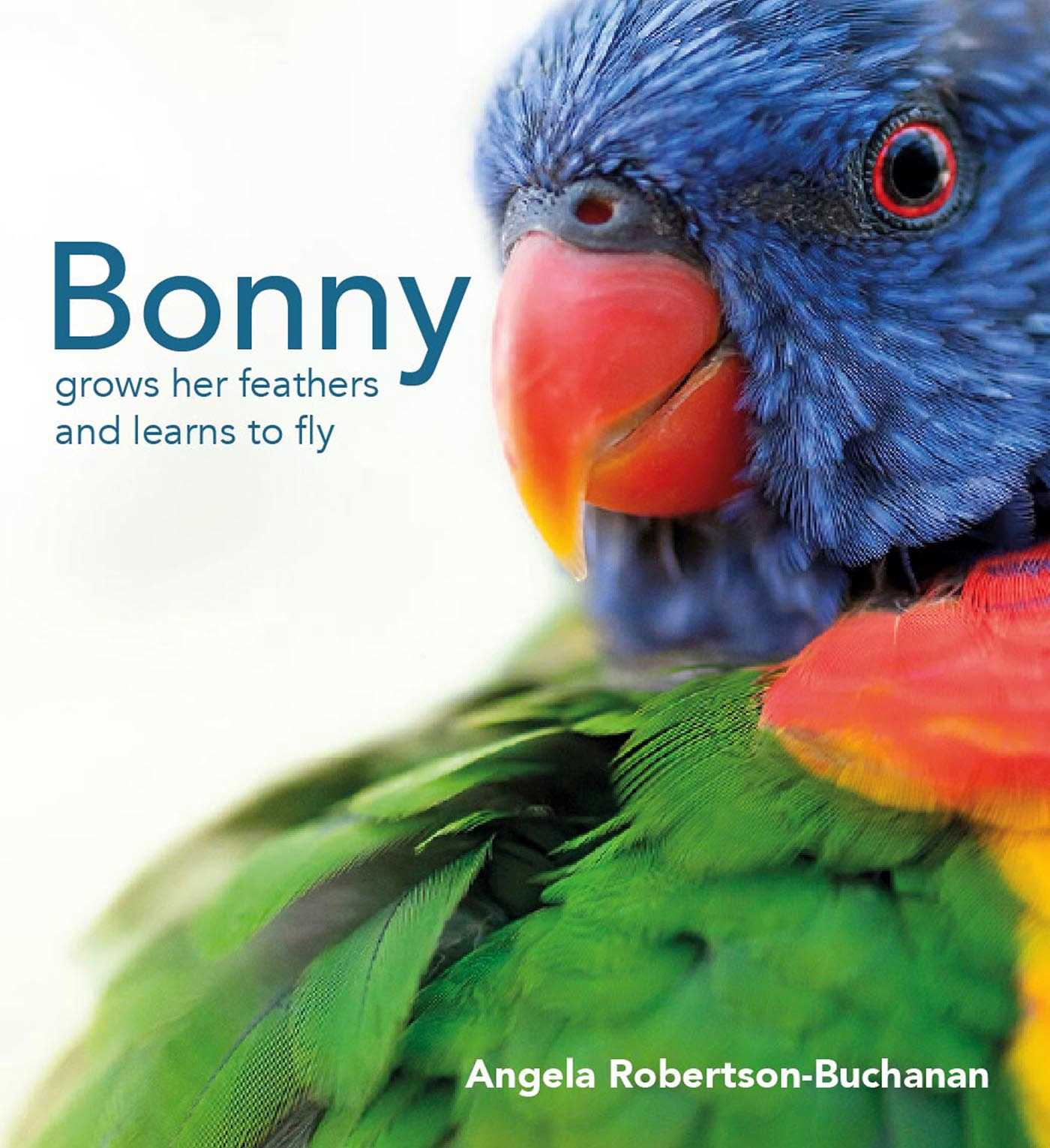 Bonny Grows Her Feathers and Learns to Fly
