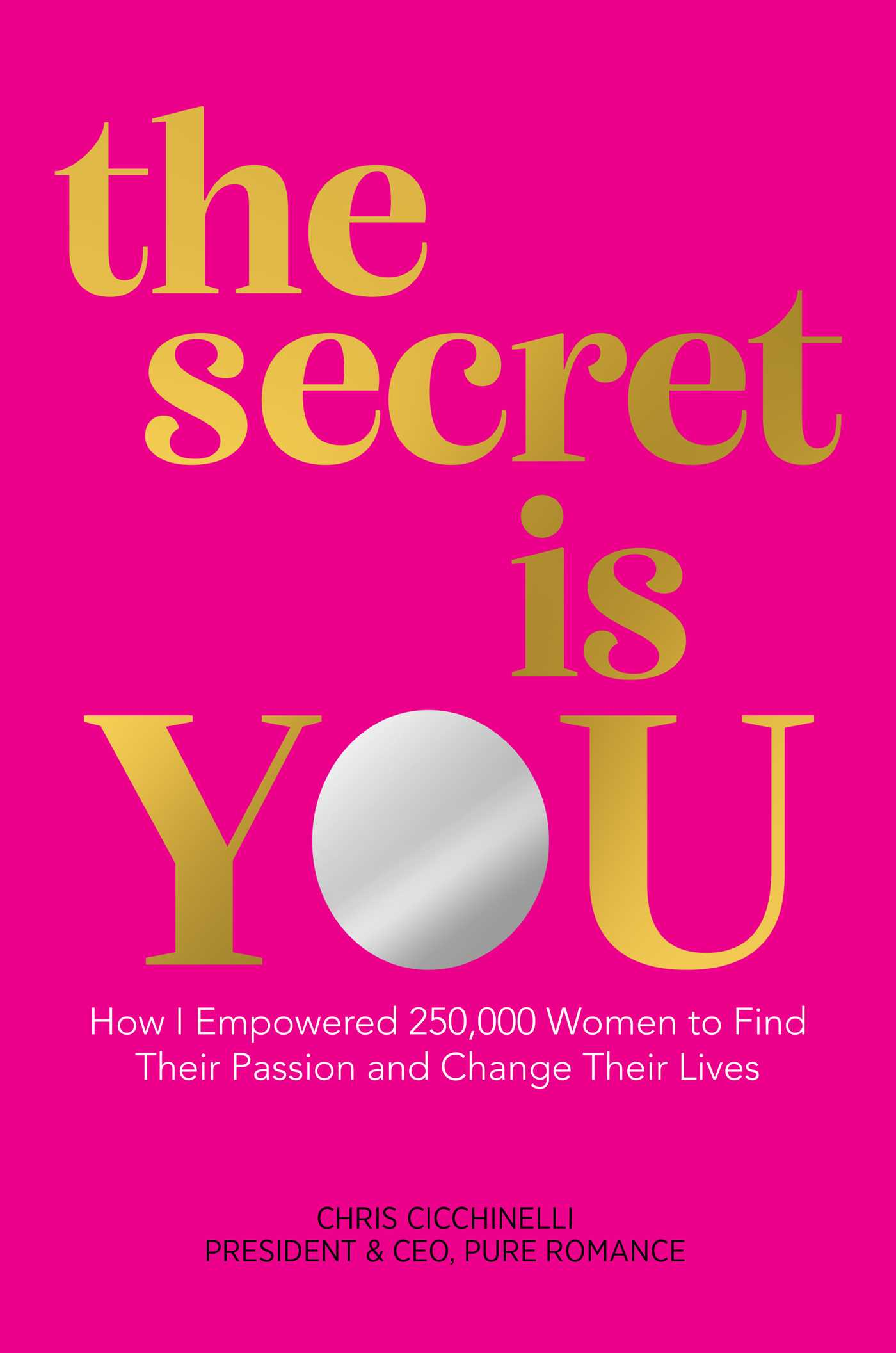 The Secret is You