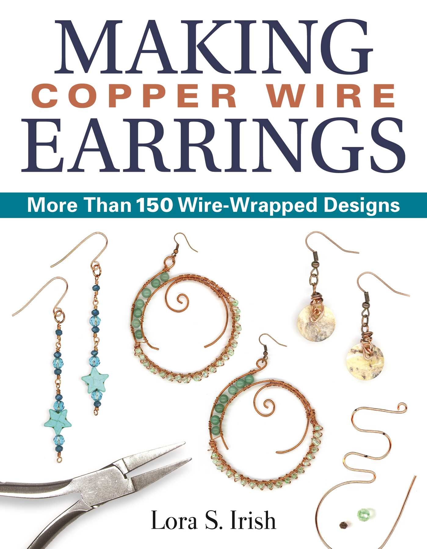 Picture of Making Copper Wire Earrings: More Than 150 Wire-Wrapped Designs