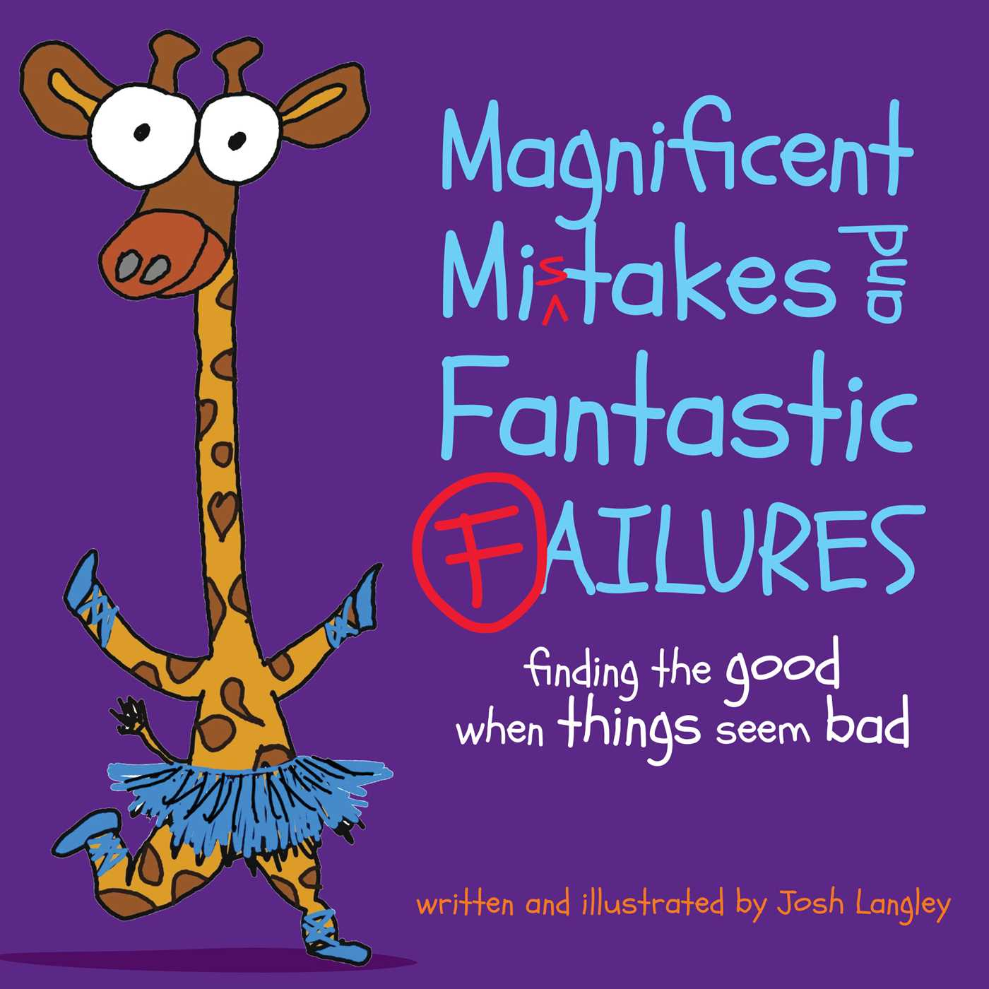 Picture of Magnificent Mistakes and Fantastic Failures
