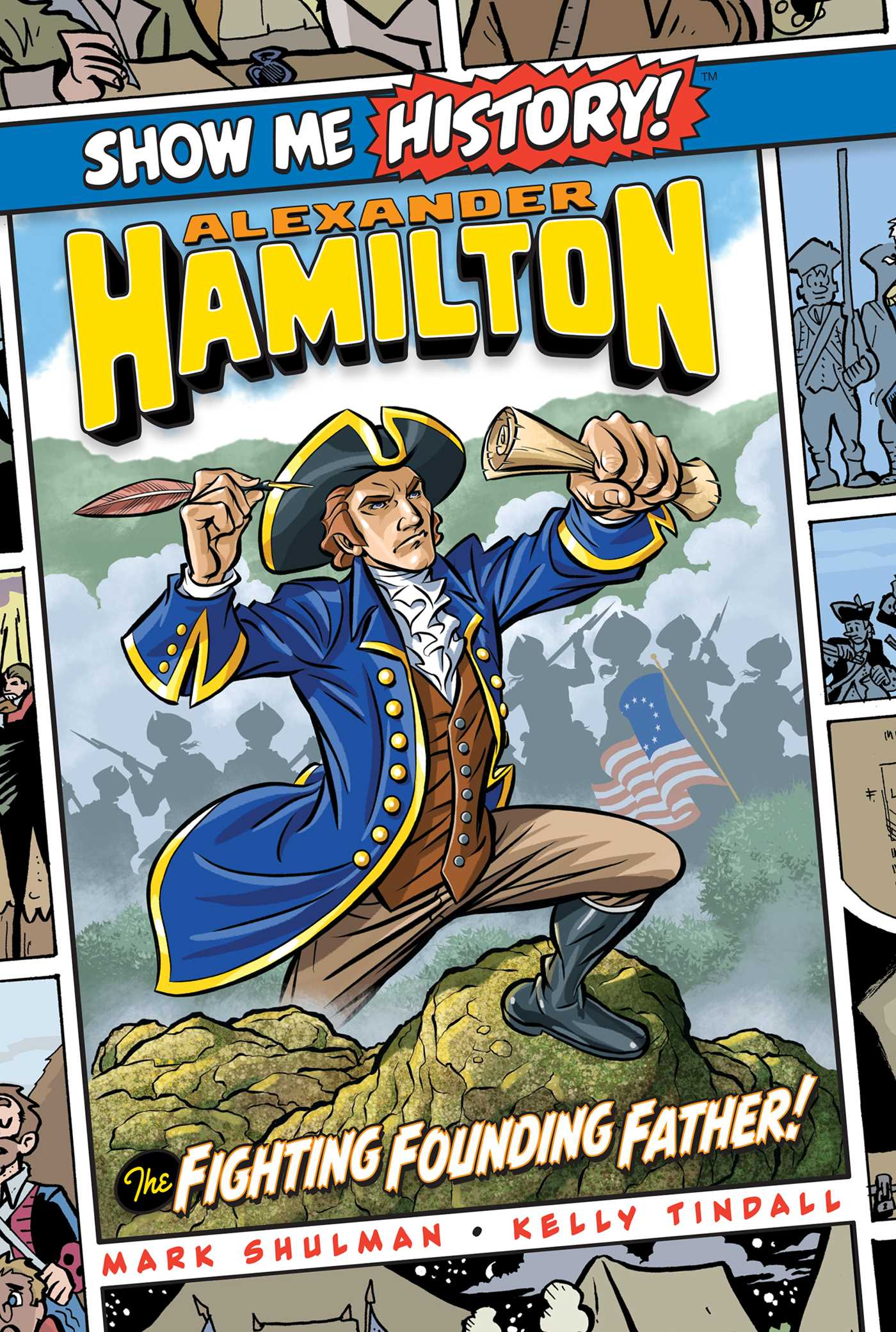 Picture of Alexander Hamilton: The Fighting Founding Father!
