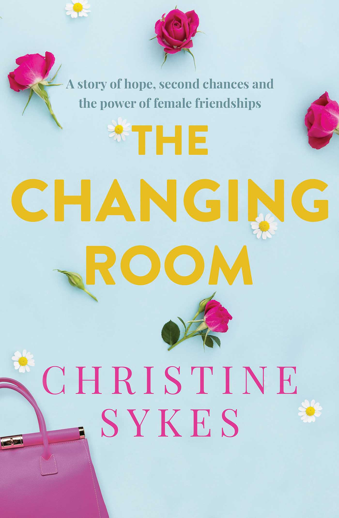 Picture of Changing Room: A story of hope, second chances and the power of female friendship