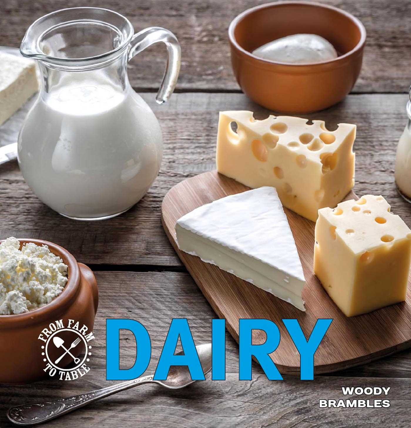 Dairy: From Farm to Table