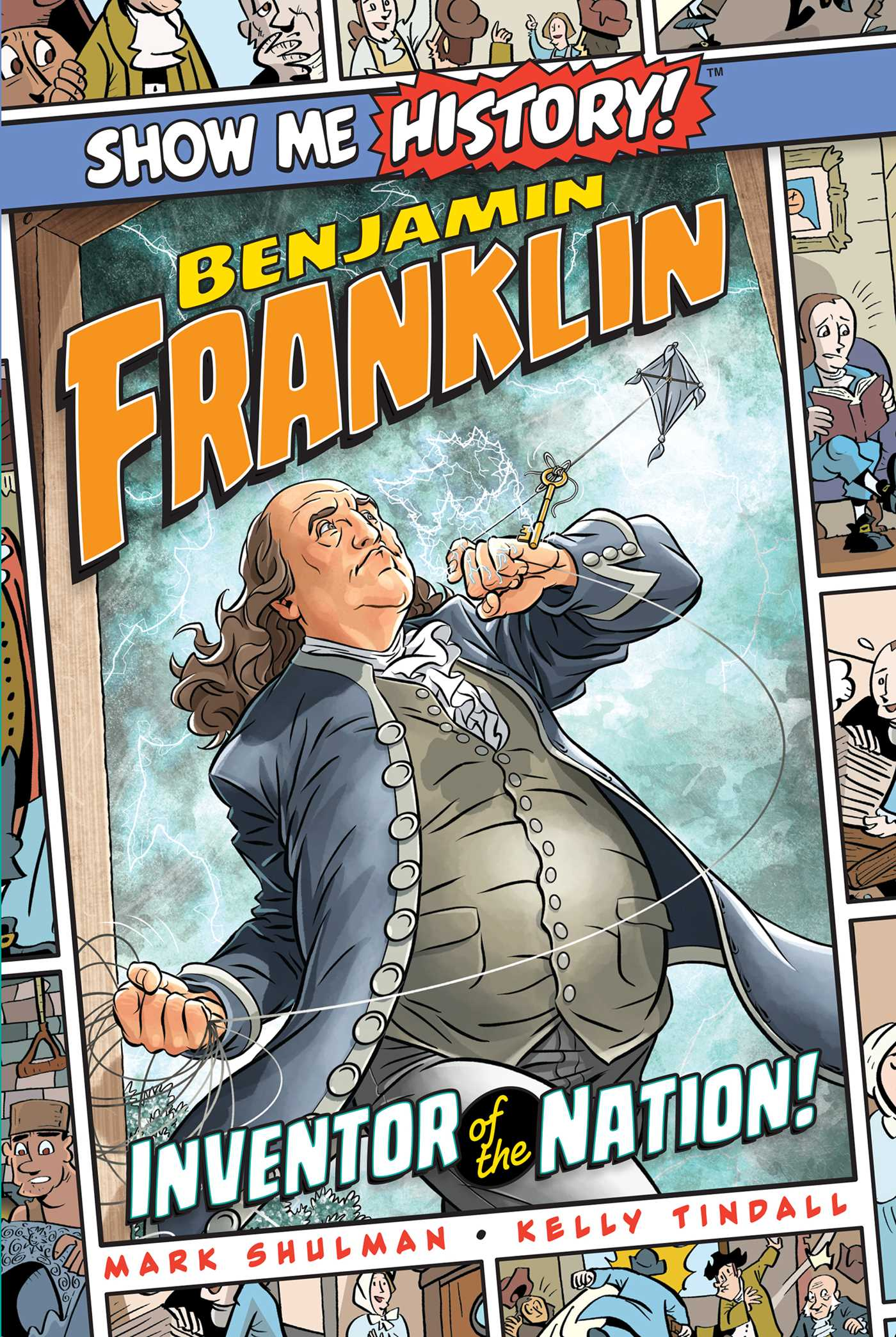 Picture of Benjamin Franklin: Inventor of the Nation!