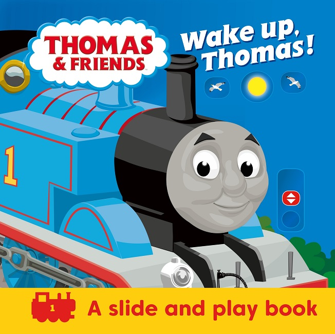 Thomas & Friends: Wake Up, Thomas! A Slide and Play Book