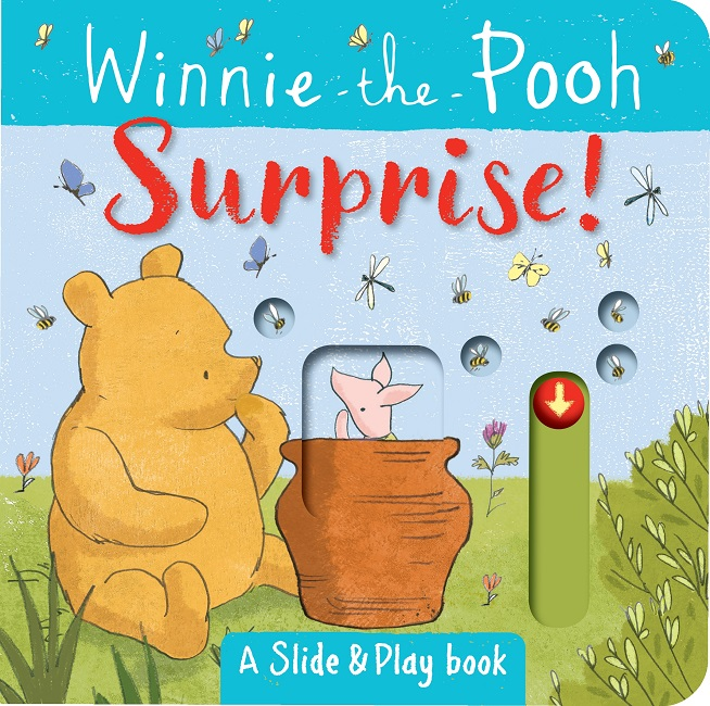 Winnie the Pooh: Surprise! A Slide and Play Book