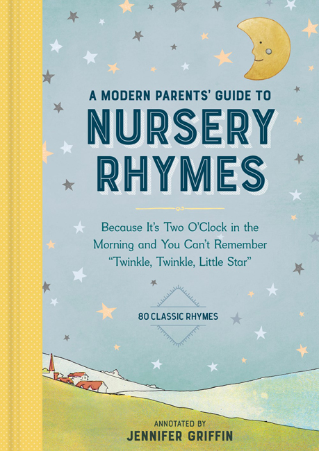 A Modern Parents' Guide to Nursery Rhymes