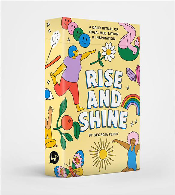 Rise and Shine: A Daily Ritual of Yoga, Meditation and Inspiration