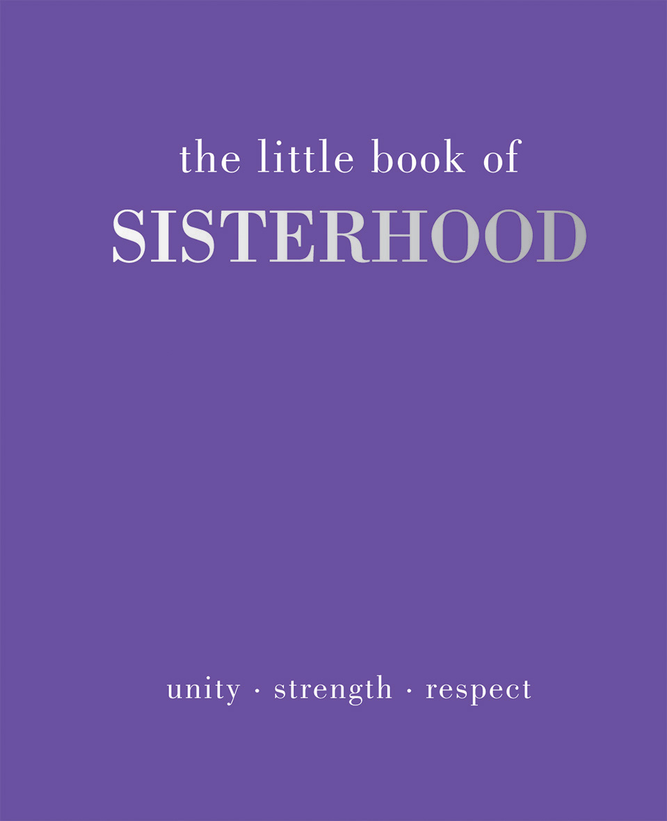 The Little Book of Sisterhood