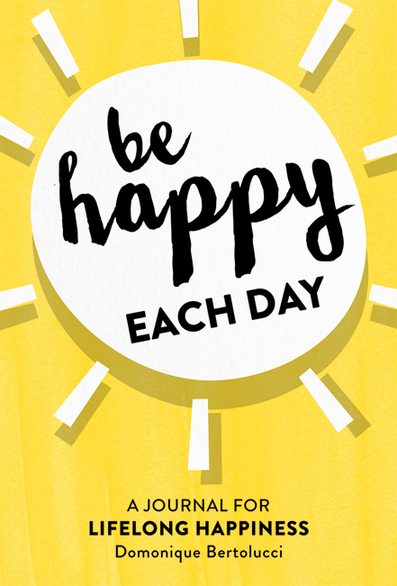 Be Happy Each Day
