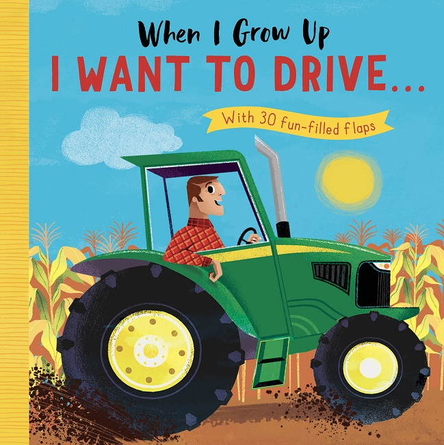 When I Grow Up I Want to Drive…