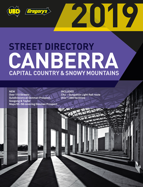 Canberra Capital Country & Snowy Mountains Street Directory 2019 23rd ed