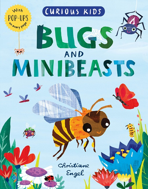 Curious Kids: Bugs and Minibeasts