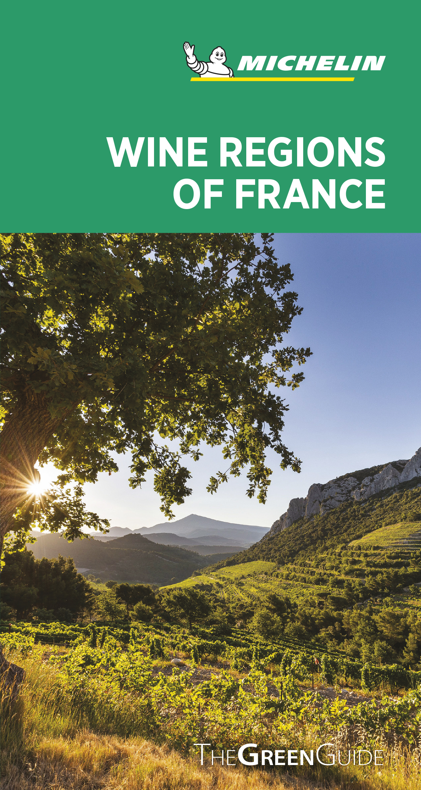 Green Guide Wine Regions of France