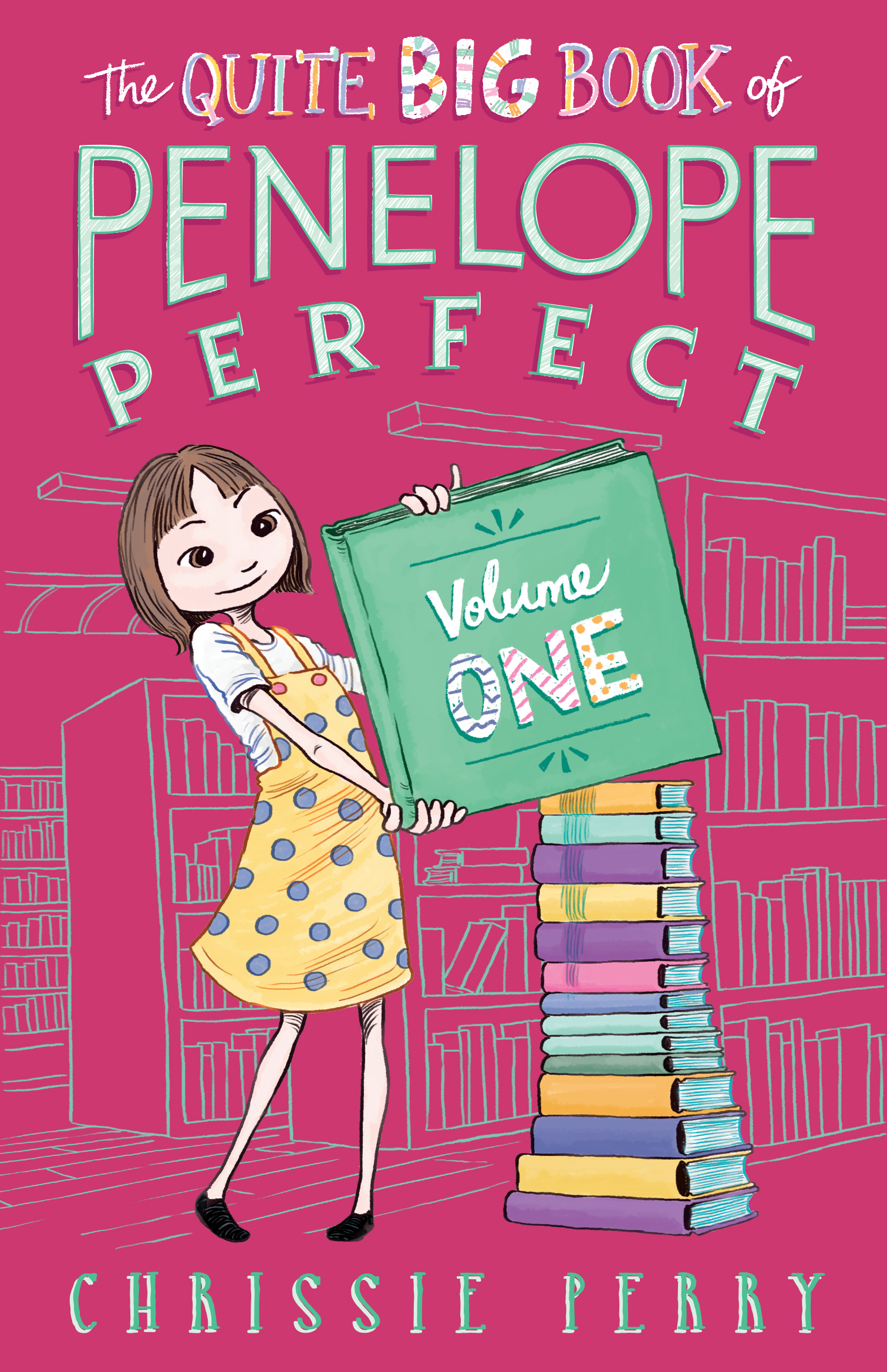 The Quite Big Book of Penelope Perfect: Volume 1