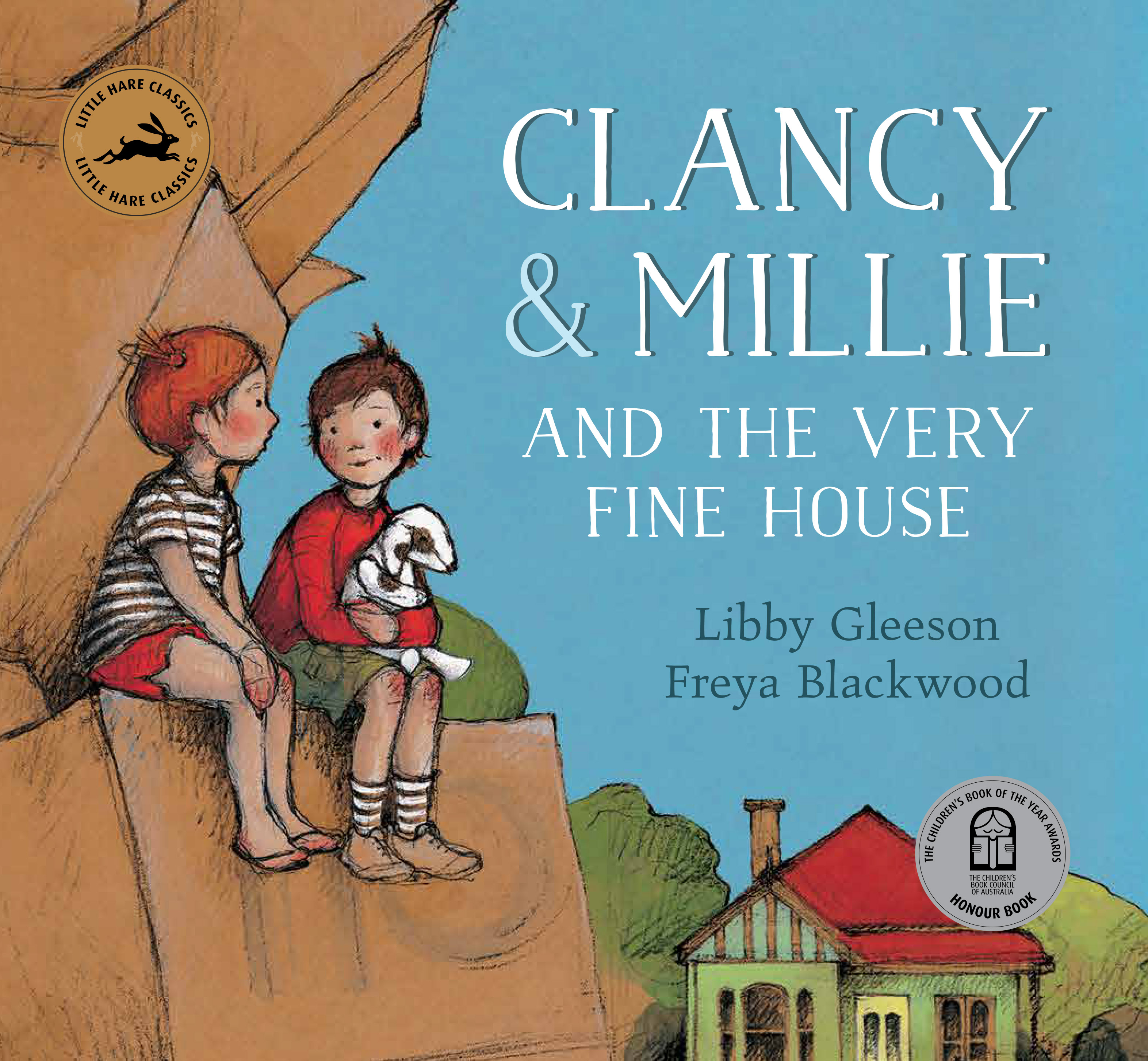 Clancy and Millie and the Very Fine House