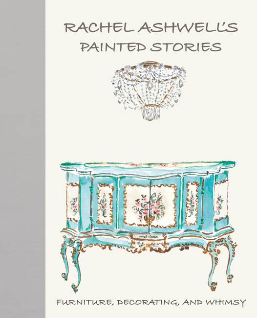 Rachel Ashwell's Painted Stories