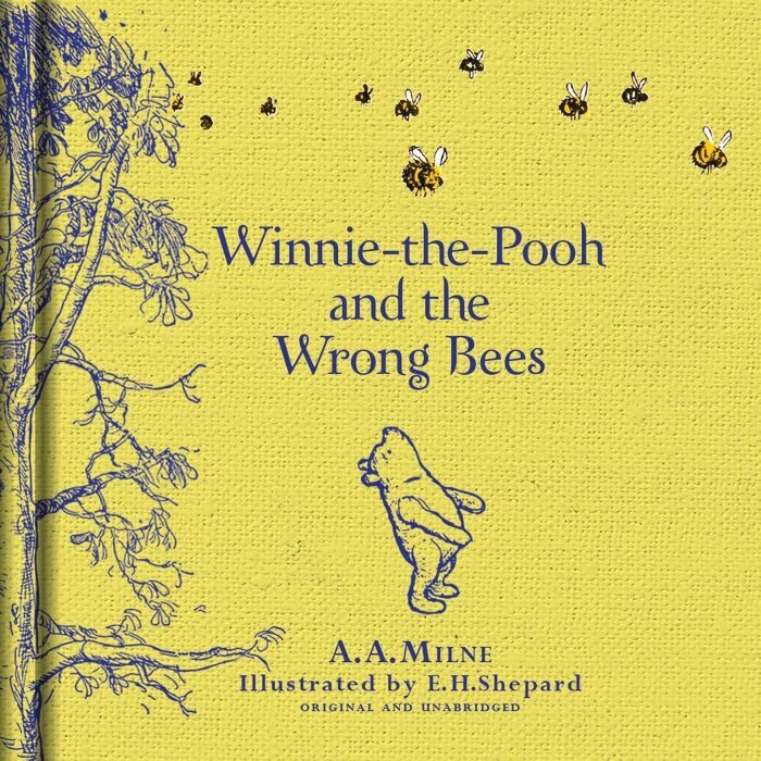 Winnie the Pooh and the Wrong Bees