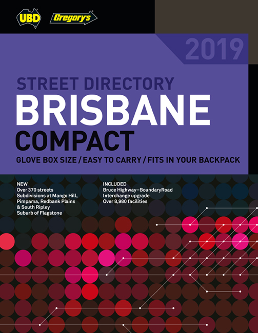 Brisbane Compact Street Directory 2019 19th ed