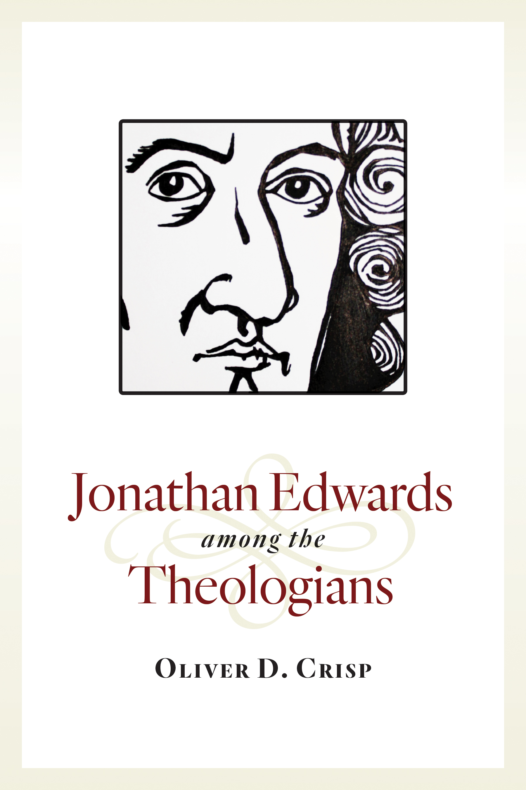 Jonathan Edwards among the Theologians