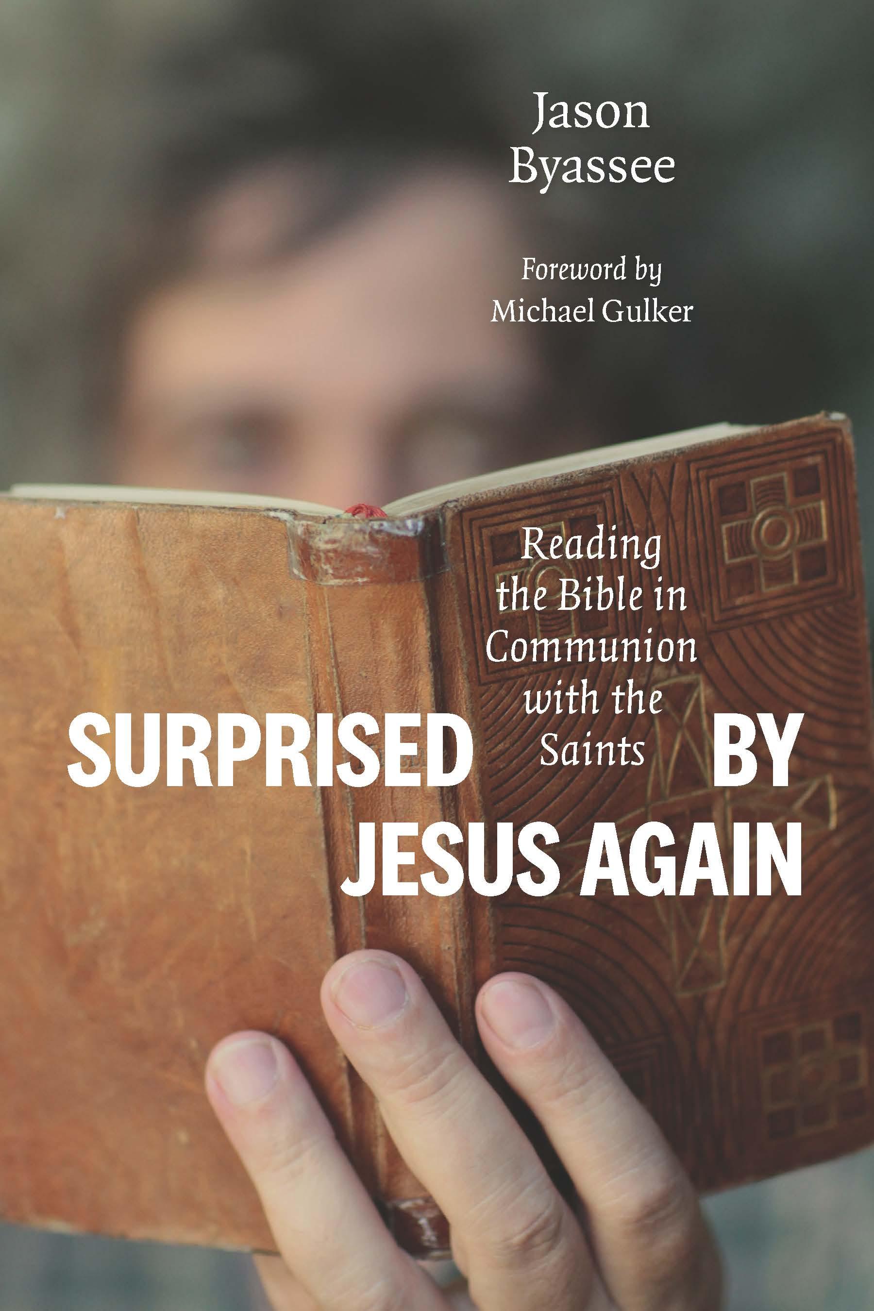 Surprised by Jesus Again
