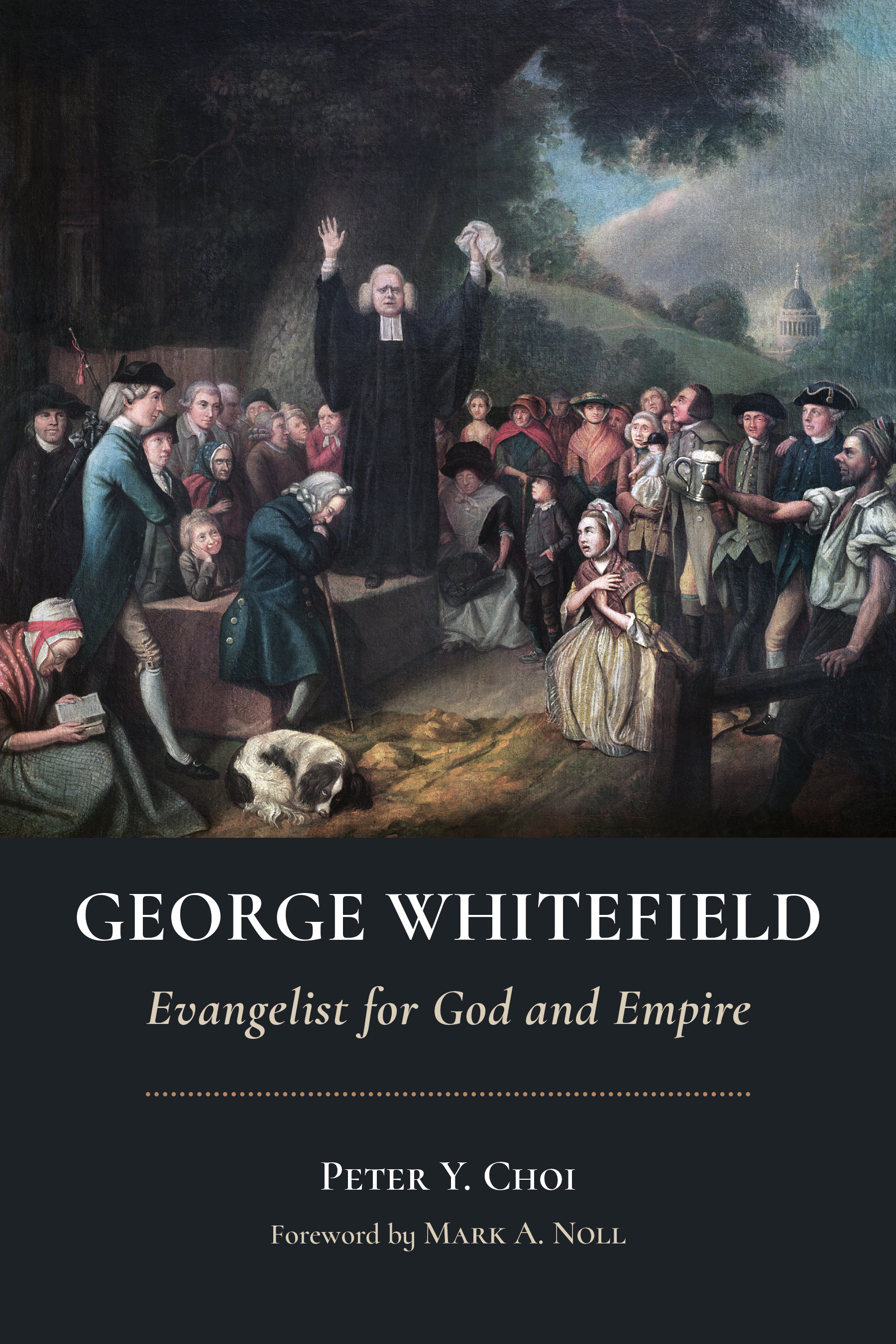 whitefield evangelist for god